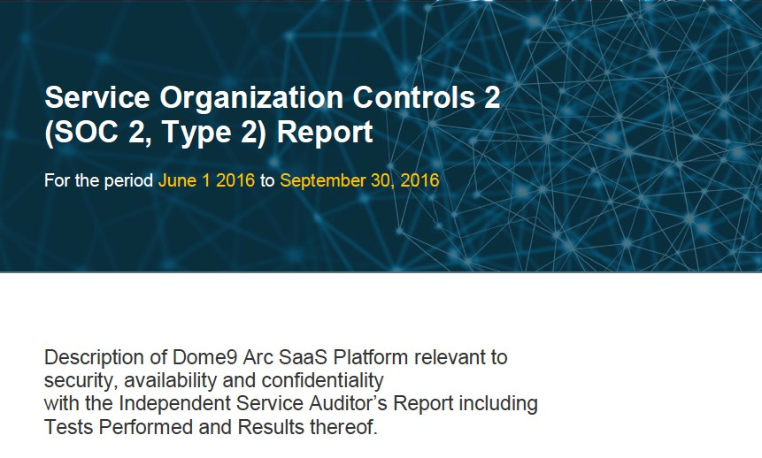 Soc 2 Type 2 Compliance Dome9 Achieves Certification